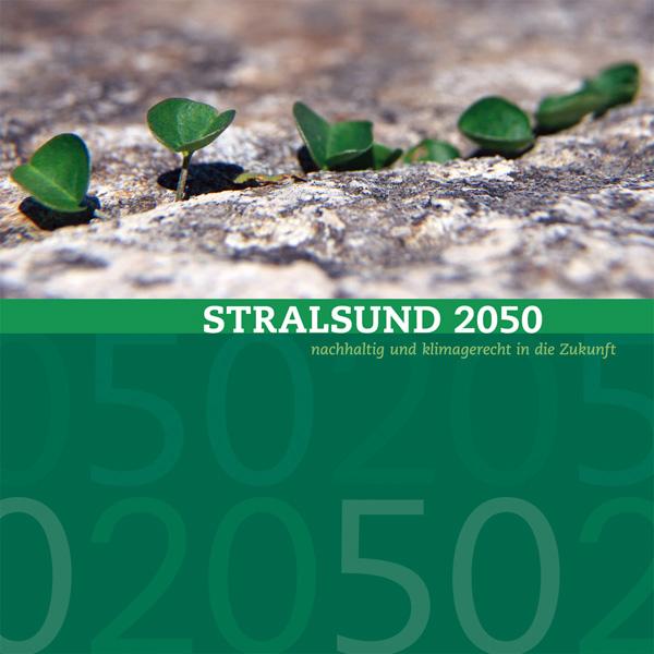 Die Abbildung zeigt das Titelblatt der Broschüre Stralsund 2050.